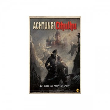 Achtung Cthulhu! Le Guide...