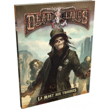 Deadlands Reloaded : La...