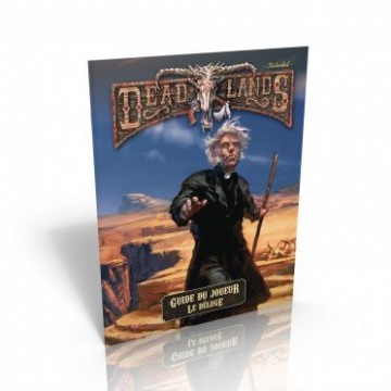 DeadLands Le déluge Guide...