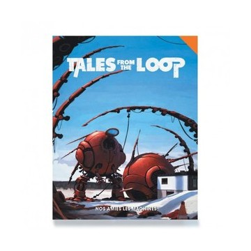 Tales From The Loop : Nos...