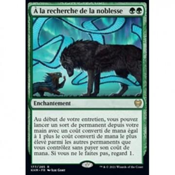 Image de la carte À la recherche de la noblesse de l'édition Kaldheim pour le jeu de cartes à collectionner Magic the Gathering.
