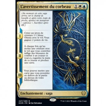 Image de la carte L'avertissement du corbeau de l'édition Kaldheim pour le jeu de cartes à collectionner Magic the Gathering.