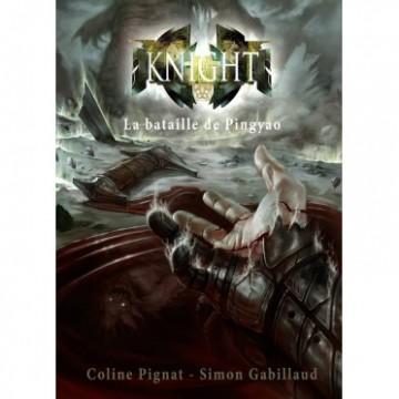 Knight La bataille de PINGYAO